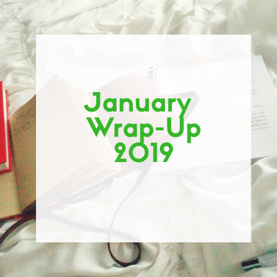 January 2019 Wrap-Up